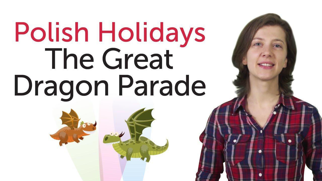 Polish Holidays - The Great Dragon Parade