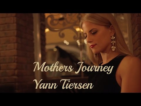 Yann Tiersen - Mothers journey | Pianist Anna Demis | piano original song