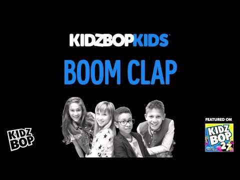 KIDZ BOP Kids - Boom Clap (KIDZ BOP 27)