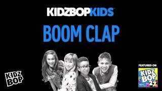 Download KIDZ BOP Kids - Boom Clap (KIDZ BOP 27) MP3 song and Music Video