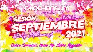 Sesión SEPTIEMBRE 2021 (MIX TEMAZOS DANCE, HOUSE, REGGAETON) 🍂 Mixed by CMOCHONSUNY