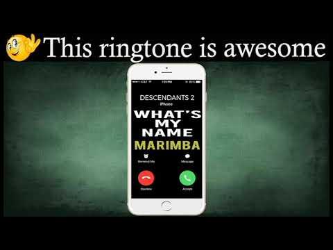 Latest iPhone Ringtone - Whats My Name Marimba Remix Ringtone - Descendants 2