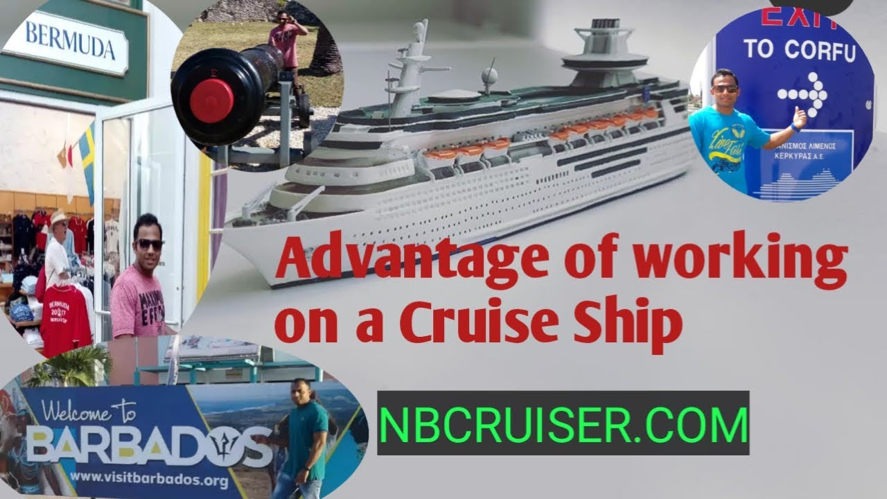 Cruise Ship Jobs- 6 Benefits to Working on a Cruise Ship || nbcruiser