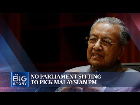 No Parliament sitting to pick Malaysian PM | THE BIG STORY | The Straits Times