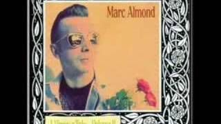 Watch Marc Almond Im Sick Of You Tasting Of Somebody Else video