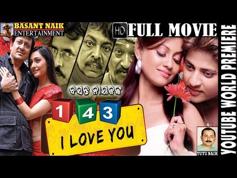 143 I Love You II Popular Odia Movie II Basanta Naik Entertainment II Sanjay Naik