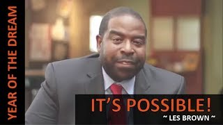 It's Possible   2018: Year of The Dream   Les Brown Motivational (LIVE)   Neural Mantra