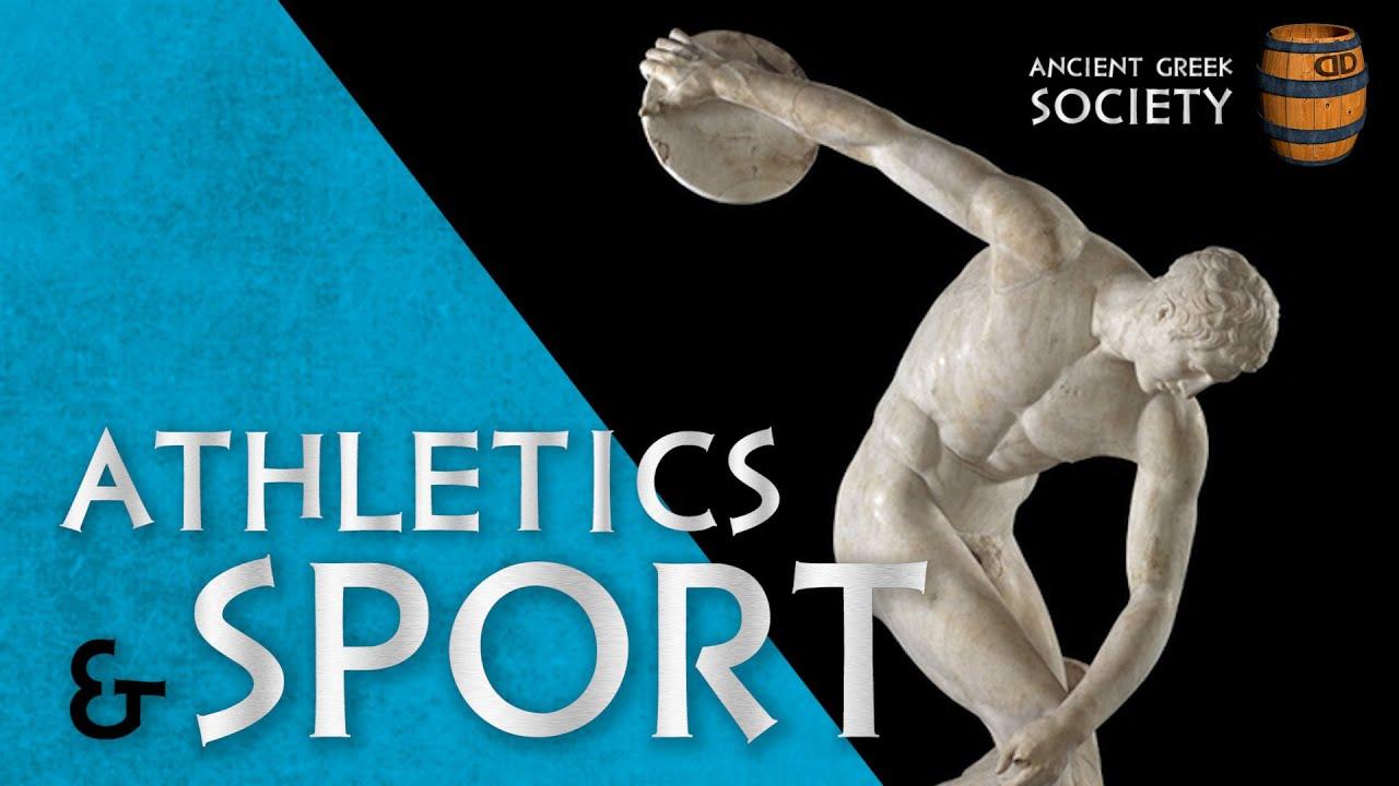Athletics & Sport - Ancient Greek Society 05 - YouTube