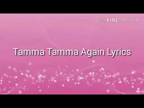 Tamma Tamma Again Lyrics | Badrinath Ki Dulhania | Varun Dhawan, Alia Bhatt2017 | Lyrics TV 1