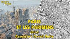 Paris et les parisiens dans Assassin's Creed Unity - Histoire en Jeux #2