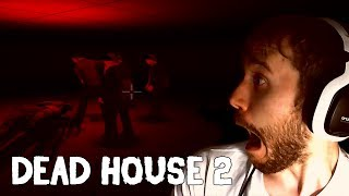 Dead House 2