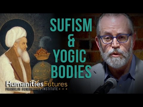 Sufism and the Yogic Bodies