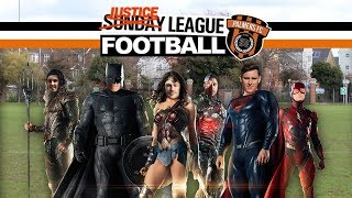Sunday League Football - JUSTICE LEAGUE