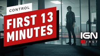 The First 13 Minutes of Control - IGN First