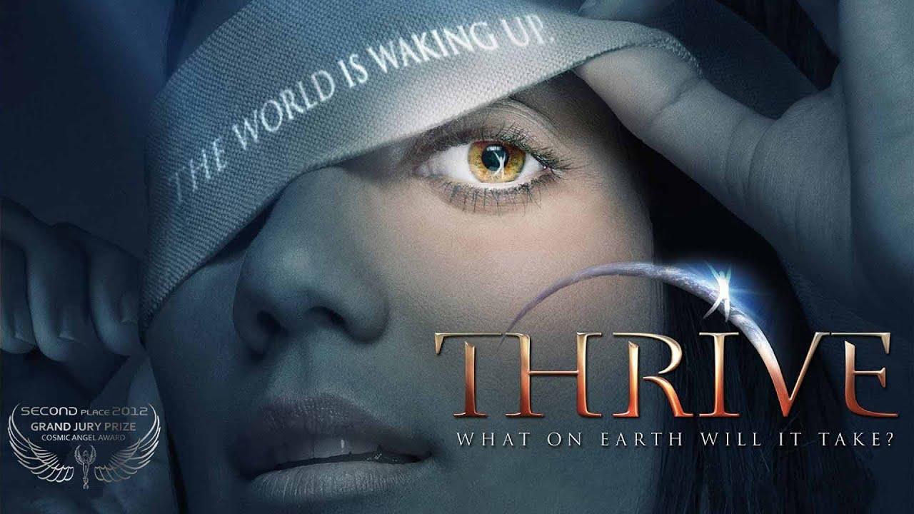 Thrive What On Earth Will It Take Trailer Deutsch 2 Platz Cosmic Angel Jury Award 2012
