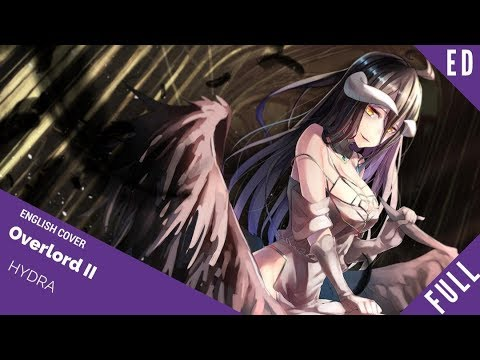 "「English Cover」Overlord II Ending FULL VER. ""Hydra"" 『オーバーロードⅡ』 【Kelly Mahoney】- Studio Yuraki"