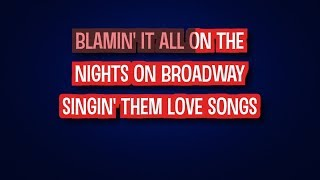 Bee Gees - Nights on Broadway (Karaoke Version)