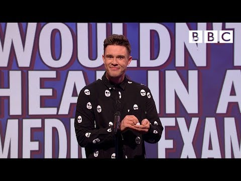 Things You Wouldn't Hear In A Medical Exam | Mock The Week - BBC