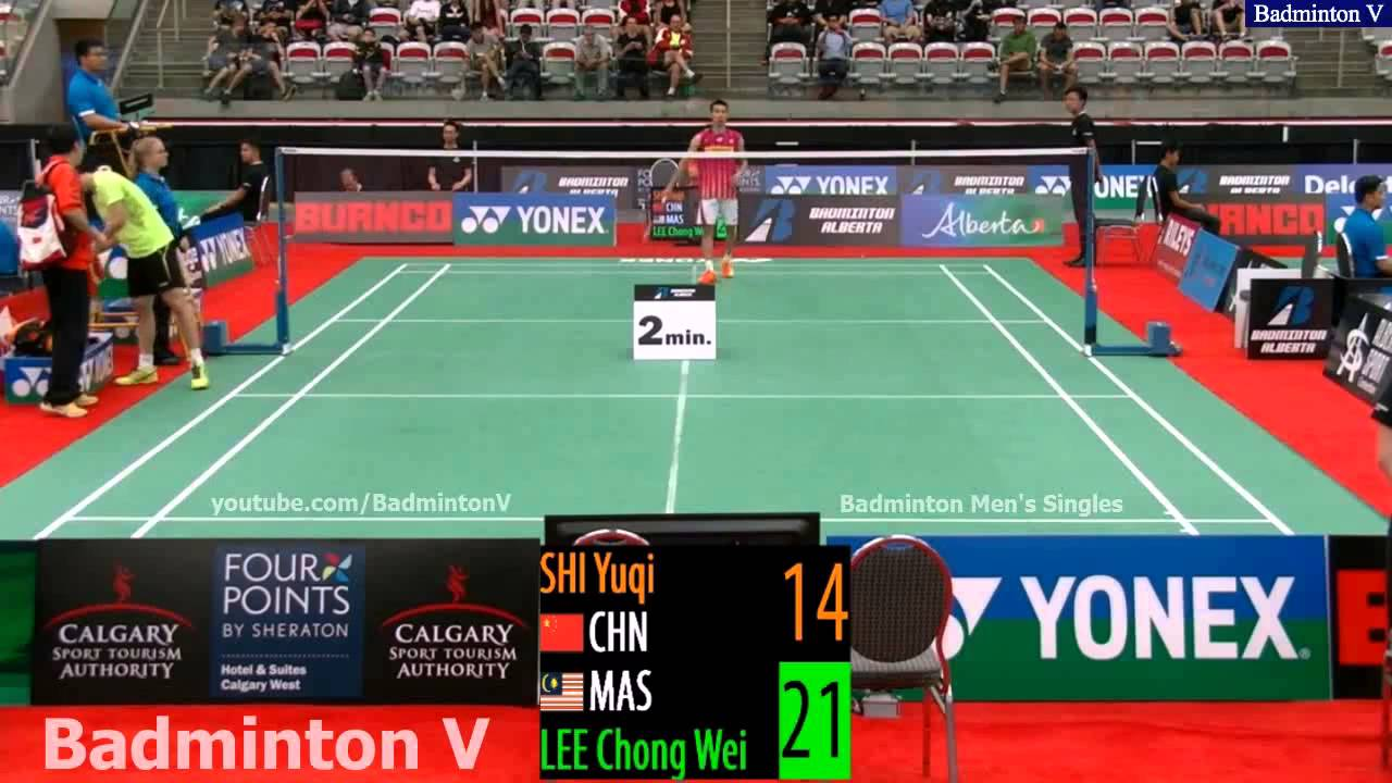 2015 Canada Open GP Round 2 Lee Chong Wei vs Shi Yuqi