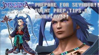 Dissidia Final Fantasy: Opera Omnia PREPARE FOR SEYMOUR!! DETAILS, TIPS, & GAMEPLAY!!