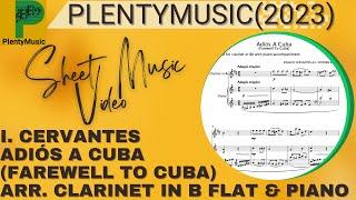 Cervantes I.   Adiós A Cuba (Farewell to Cuba) arranged clarinet in B Flat and piano