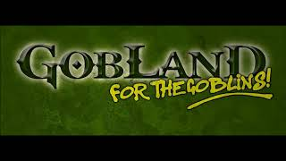 Gobland for the Goblins OST - To Distant Lands