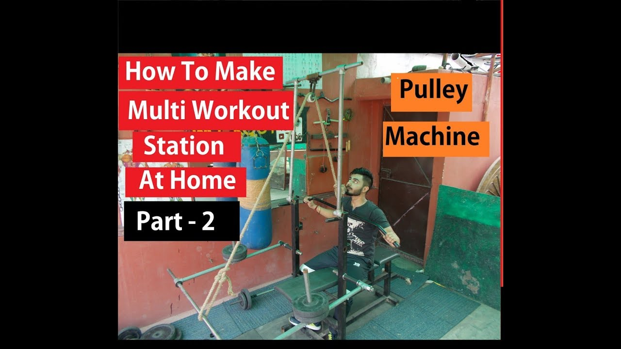 How To Make Multi Workout Station At Home PART 2 Dakshs Ideas
