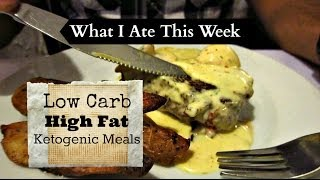 LOW CARB ATKINS & KETOGENIC MEALS - What I Ate This Week!