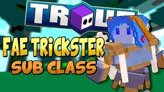 FAE TRICKSTER SUB CLASS ABILITY! (Stun) - Trove Sub Class Ability Guide