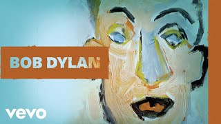 Music video by Bob Dylan performing Wigwam (Audio). (C) 2018 Columb...