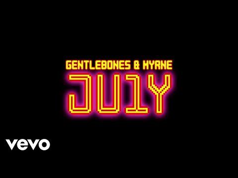 Gentle Bones & MYRNE - JU1Y