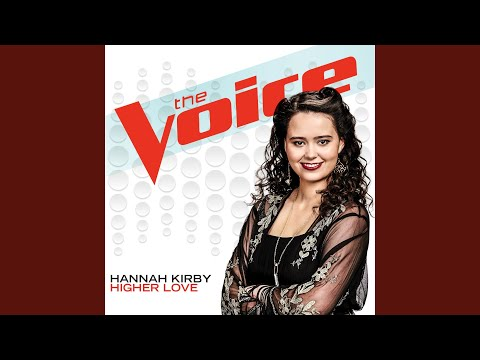 Higher Love The Voice Performance