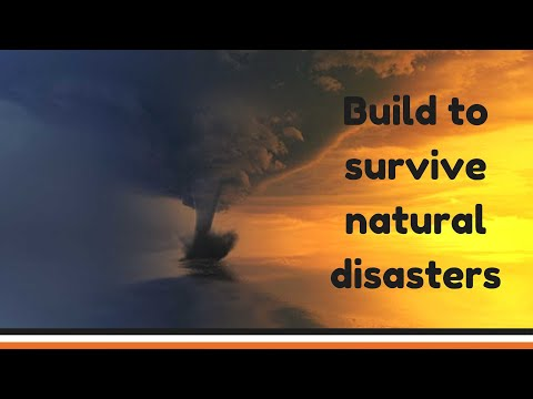 Build to survive natural disasters – doomsday preppers – top list