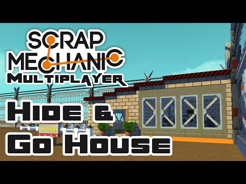 Hide & Go House - Let's Play Scrap Mechanic - Gameplay Part 58