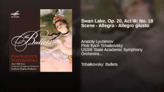 Swan Lake, Op. 20, Act III: No. 18 Scene - Allegro - Allegro giusto