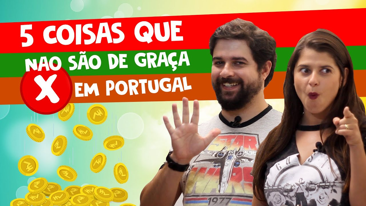 5 coisas que NÃO são de graça em Portugal