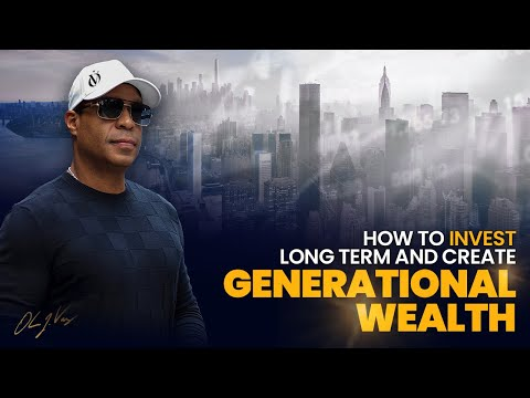 How To Trade Long Term And Create Generational Wealth