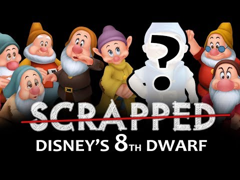 SCRAPPED Disneys Eighth Dwarf  Snow White and the Seven Dwarfs