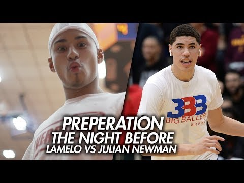 LaMelo Ball VS Julian Newman GAME EPISODE!! Preparing For Biggest HS Game EVER! The Night Before