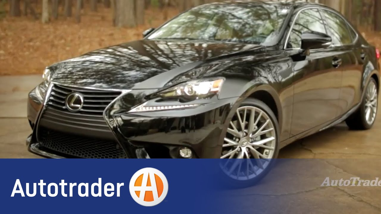2015 Lexus IS 250 | New Car Review | Autotrader - YouTube