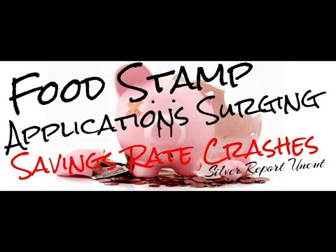 National Savings Rate Falling Fast! Food Stamp Applications Surging - Economic Collapse News