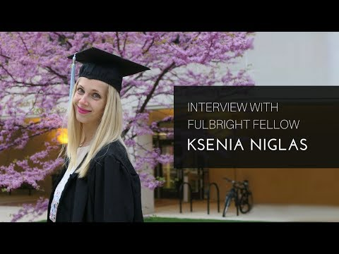 Ksenia Niglas, Fulbrighter from Estonia. 3 Master's degrees, now PhD at Cambridge!