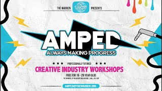 AMPED - Creative Industry Workshops Promo Video