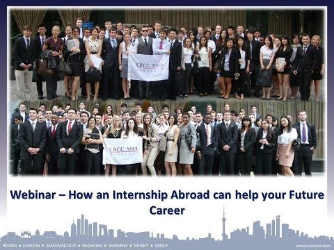 2014 Europe Webinar Series - How an International Internship can help your Future Career