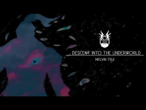 Horror/Haunting Music - Descent into the Underworld - Melvin Tsui