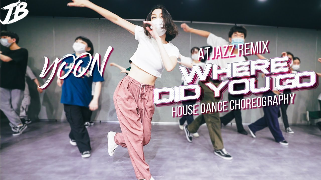 [House Dance Choreography] Where Did You Go (Atjazz Remix) / YOON