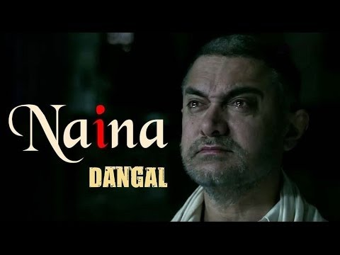 Naina Song DangalArjit Arjit