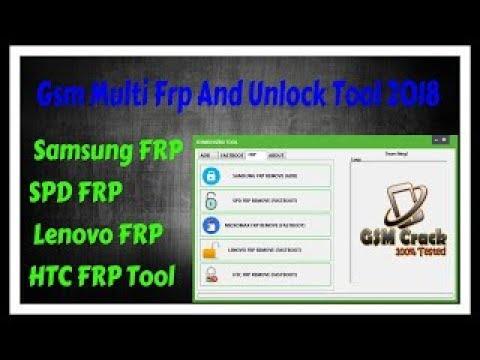 Gsm Multi Frp And Unlock Tool 2018 Samsung FRP,SPD FRP, Lenovo FRP,HTC FRP Tool