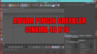 Como Ativar Plugin Greebler  Cinema 4D R14