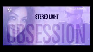 ♫ Stereo Light - Obsession (Static & Bit-Time Official Remix) ♫